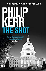 The Shot: Darkly imaginative alternative history thriller re-imagines the Kennedy assassination myth (English Edition)