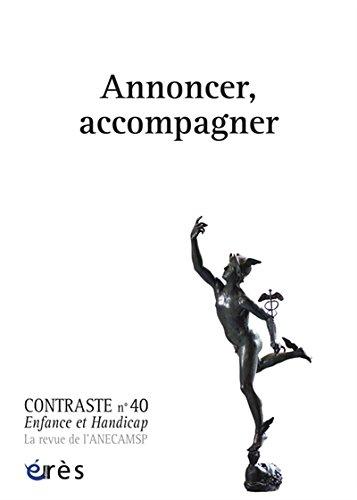 Contraste, N° 40 : Annoncer, accompagner