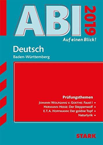 Abi - auf einen Blick! Deutsch BaWü 2019