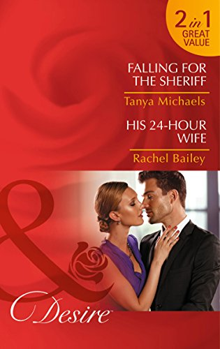 book cover of Falling for the Sheriff / His 24-Hour Wife
