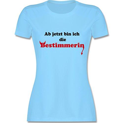 JGA Junggesellinnenabschied - Ab jetzt bin ich die Bestimmerin - tailliertes Premium T-Shirt mit Rundhalsausschnitt für Damen Hellblau