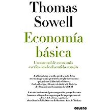 Economía básica: Un manual de economía escrito desde el sentido común