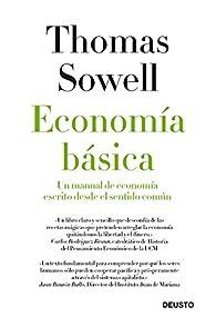 Economía básica: Un manual de economía escrito desde el sentido común par Thomas Sowell