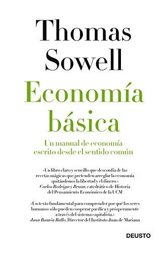 Economía básica: Un manual de economía escrito desde el sentido común por Thomas Sowell