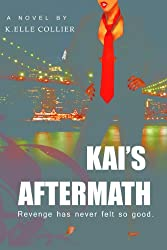 Kai's Aftermath - Book 2 (My Man's Best Friend series)