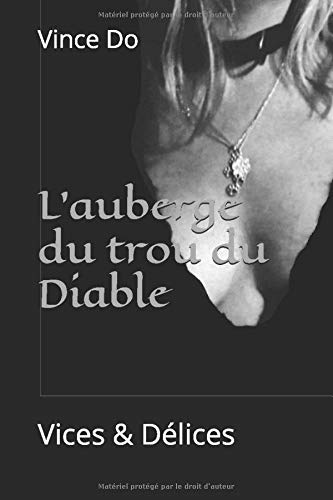 L'auberge du trou du Diable par Vince Do