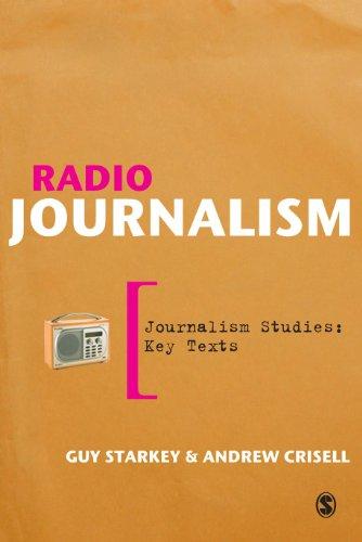 Radio Journalism (Journalism Studies: Key Texts)