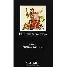 El Romancero Viejo/ The Old Romance