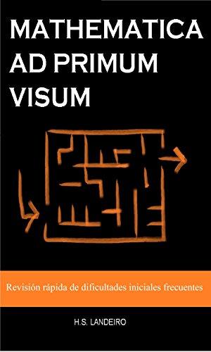 mathematica-ad-primum-visum-revision-rapida-de-dificultades-iniciales-frecuentes-spanish-edition