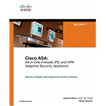 Cisco ASA: All-in-One Firewall, IPS, and VPN Adaptive Security Appliance by Omar Santos (2005-10-24)