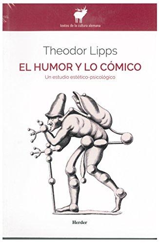Humor y lo cómico,El (Textos Cultura Alemana)
