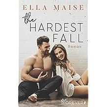 The Hardest Fall