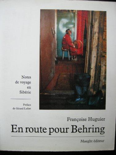 En route pour Behring : notes de voyage en Sibérie