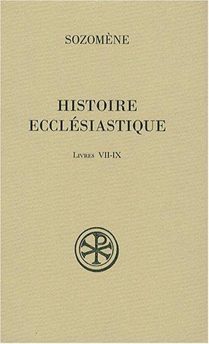Histoire ecclésiastique : Livres VII-IX