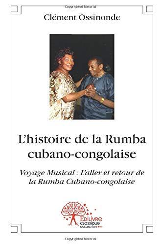 L'histoire de la Rumba cubano-congolaise