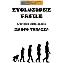 Evoluzione Facile: Le origini delle specie (Narrativa universale)