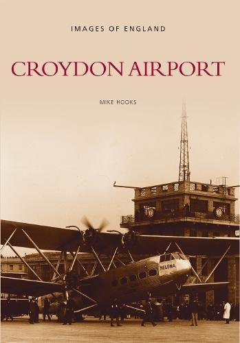 Croydon Airport (Archive Photographs) por Michael J. Hooks