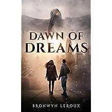 Dawn of Dreams (Destiny Book 1) (English Edition)