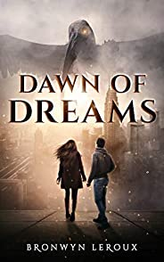 Dawn of Dreams (Destiny Book 1) (English Edition)