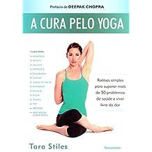 A Cura Pelo Yoga (Em Portuguese do Brasil)
