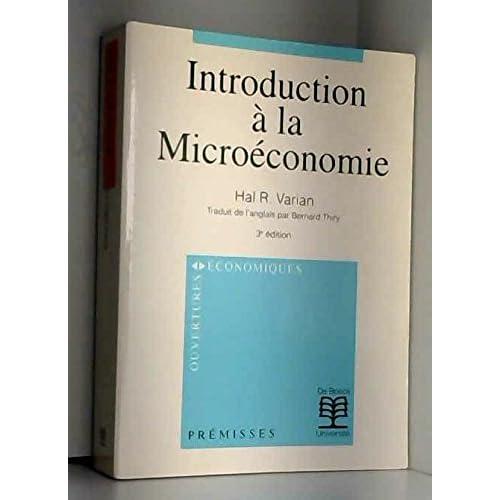 INTRODUCTION A LA MICROECONOMIE. 2ème édition
