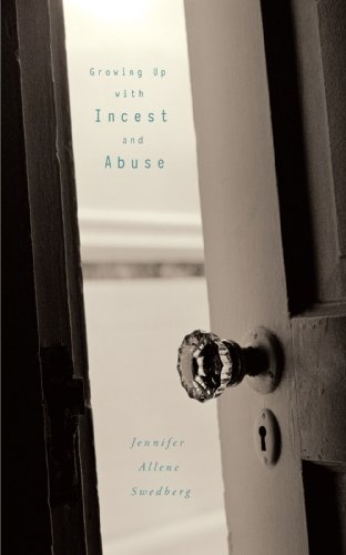 Growing Up with Incest and Abuse
