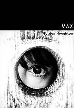 Max by [Houghton, Gordon]