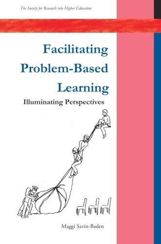 Facilitating Problem-based Learning (SRHE) by Maggi Savin-Baden (2003-01-06)