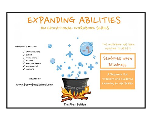 """""""Expanding Abilities"""" for Students with Blindness: Worksheets for Teaching Braille (English Edition)"""