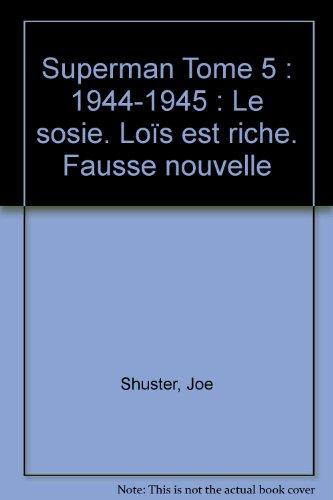 Superman, tome 5 : 1944-1945