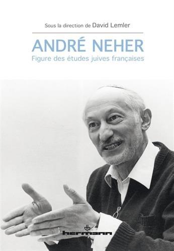 Andr Neher: Figure des tudes juives franaises
