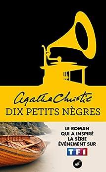 Dix petits nègres (Nouvelle traduction révisée) (Masque Christie t. 2) par [Christie, Agatha]