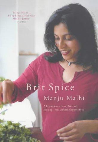 Brit Spice by Manju Malhi (2002-06-06)