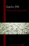 Think And Grow Rich : 1937 Original Masterpiece (Sanctuary Press)