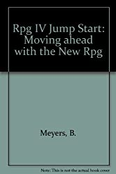 Rpg IV Jump Start: Moving ahead with the New Rpg