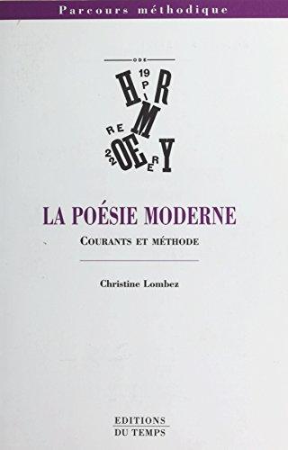 La posie moderne : courants et mthode