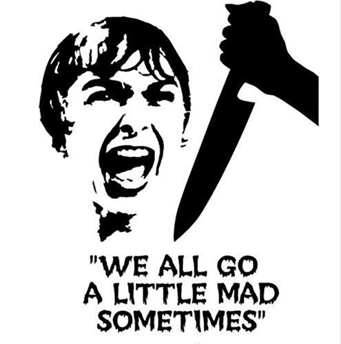 Hitchcock Psycho Wir alle gehen ein wenig wütend manchmal Vinylwand-Kunst-Aufkleber-freies Verschiffen 45x57cm ()