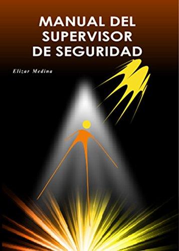 Manual del Supervisor de Seguridad