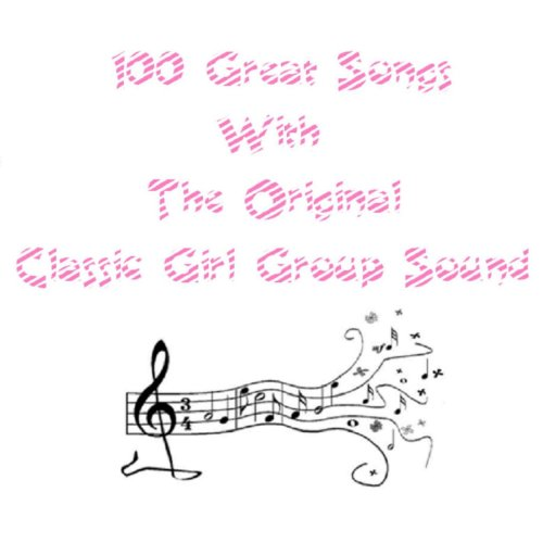 100 Great Songs With the Origi...