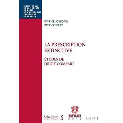 La prescription extinctive: Études de droit comparé