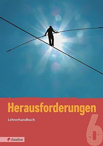 Herausforderungen 6 Lehrerhandbuch: Ev. Religion Realschule Bayern