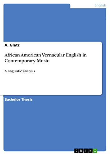 African American Vernacular English in Contemporary Music: A linguistic analysis (English Edition)