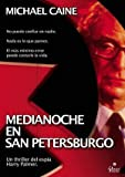 Midnight in Saint Petersburg ( Midnight in St. Petersburg ) ( Minuit ?? Saint-Petersbourg ) [ NON-USA FORMAT, PAL, Reg.2 Import - Spain ] by Michael Caine