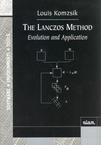 The Lanczos Method Paperback: Evolution and Application (Software, Environments and Tools)