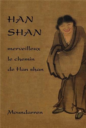 Han Shan - Merveilleux le Chemin de Han Shan