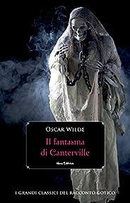 Il fantasma di Canterville (I grandi classici del racconto gotico)