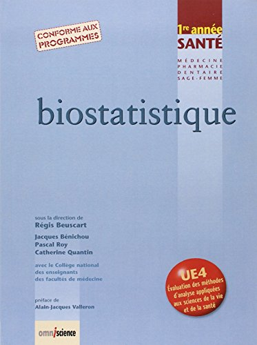 Biostatistique : 1re année Santé - Conforme aux programmes