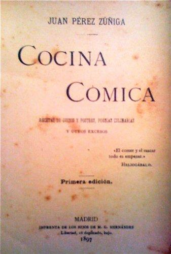 Cocina cómica  (Coleccion La olla podrida) por Juan  Pérez Zúñiga