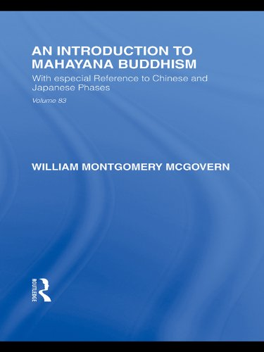 An Introduction to Mahāyāna Buddhism: With especial Reference to Chinese and Japanese Phases (Routledge Library Editions: Japan) (English Edition)