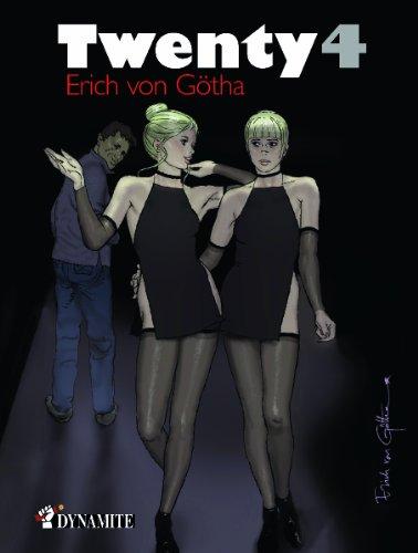 Twenty 4 (CANICULE) par  Erich Von Götha